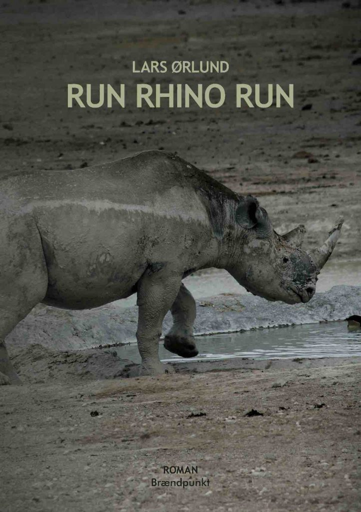 Lars Ørlund – Run Rhino Run